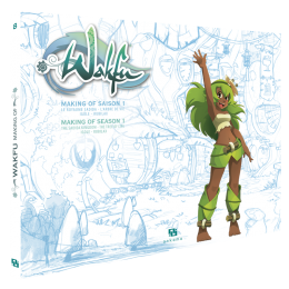 MAKING OF WAKFU SAISON 1 T.8. ARTBOOK