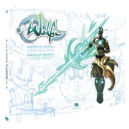 MAKING OF WAKFU SAISON 1 T.9. ARTBOOK