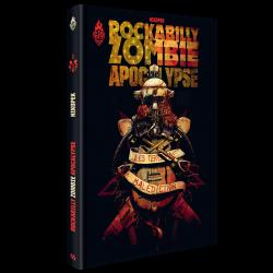 Rockabilly Zombie Apocalypse Tome 1 : Les Terres de malédiction