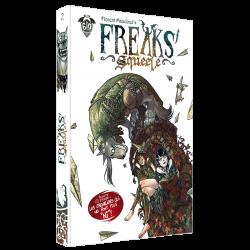 Freaks' Squeele Volume 2: Les chevaliers qui ne font plus