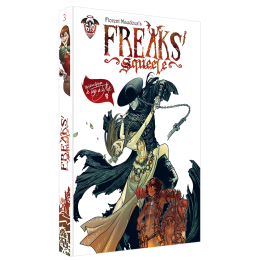 Freaks' Squeele Tome 3 : Le Tango de la Mort