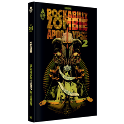 Rockabilly Zombie Apocalypse Tome 2 : Le Royaume d'Hadès