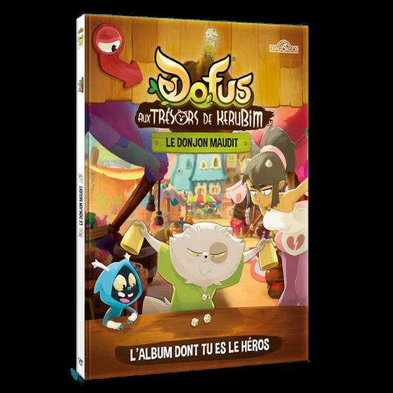 DOFUS : Aux trésors de Kerubim - L'album dont tu es le héros : Le donjon maudit