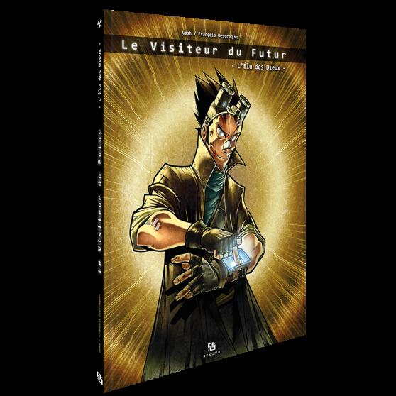 Le Visiteur du Futur: L'Élu des Dieux – Graphic Novel