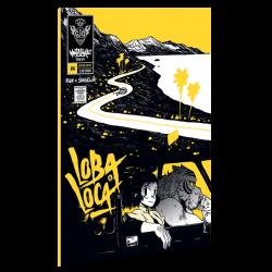 Mutafukaz Loba Loca Volume 4