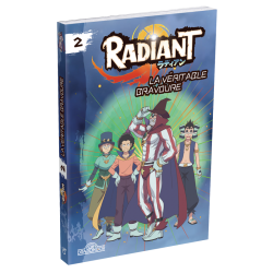 Radiant Novel Volume 2 - La véritable bravoure