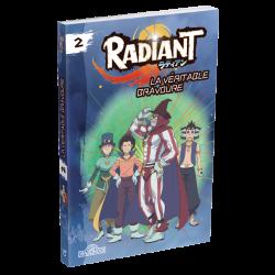 Radiant Novel Volume 2 - La véritable bravoure