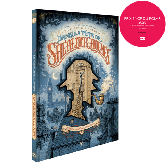 Dans la tête de Sherlock Holmes Tome 1 : L'Affaire du ticket scandaleux