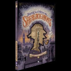 Dans la tête de Sherlock Holmes Tome 1 – Edition spéciale 15 ans