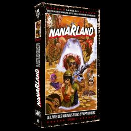 Nanarland: Le Livre des mauvais films sympathiques – Episode 1