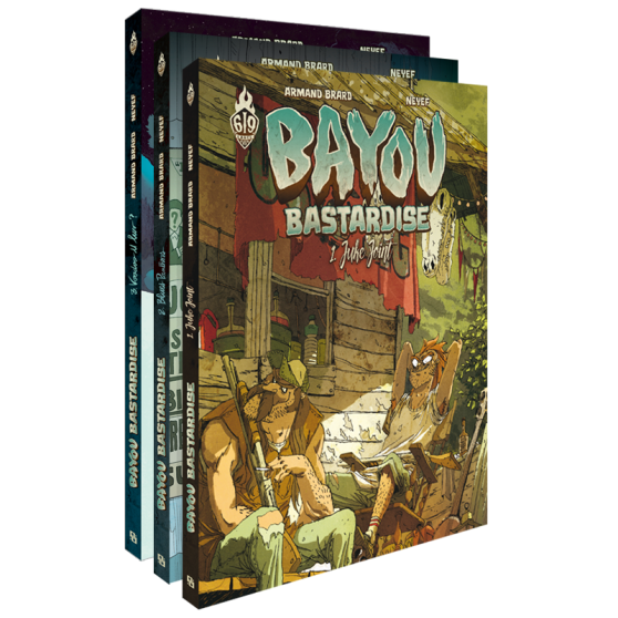 Bayou Bastardise – L'intégrale 3 tomes
