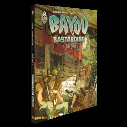 Bayou Bastardise – Complete 3-Volume Edition