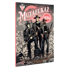 Mutafukaz 1886 Volume 3