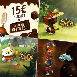 Free for a purchase of 15€ : DOFUS Item + DOFUS Touch Item + WAKFU Item (excluding shipping costs, while supplies last)
