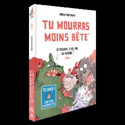 Tu mourras moins bête Volume 1: 10th Anniversary Edition
