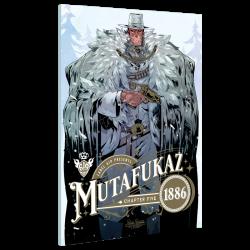Mutafukaz 1886 Tome 5