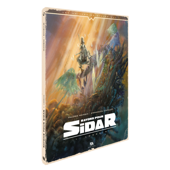 Rayons pour Sidar Tome 1 : Lorrain