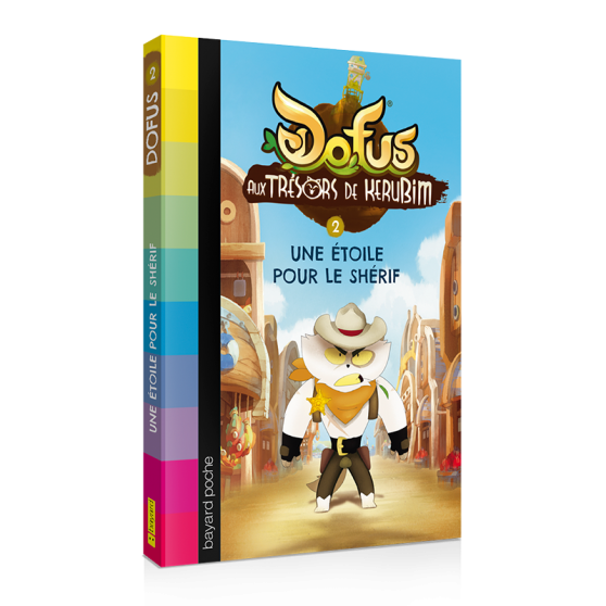 Aux Trésors De Kerubim Volume 2 Une étoile Pour Le Shérif Dofus Novel