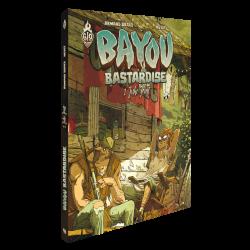 Bayou Bastardise Volume 1: Juke Joint