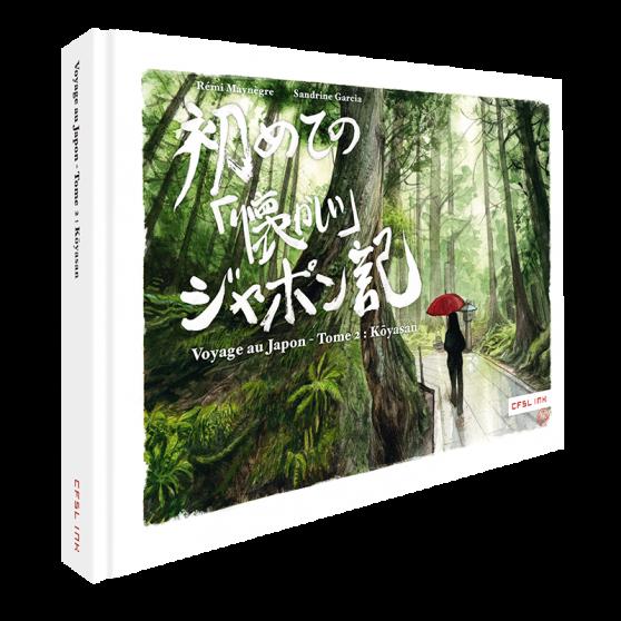 Voyage au Japon Tome 2 : Kôya-san