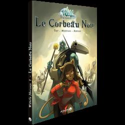 WAKFU Heroes Tome 1 : Le Corbeau Noir