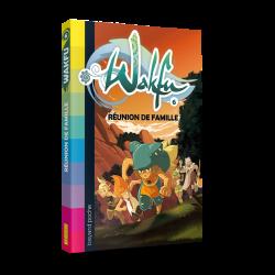 WAKFU Volume 6 : Réunion de famille – Novel