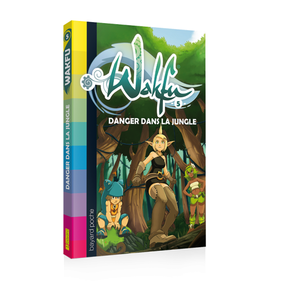 WAKFU Volume 5: Danger dans la jungle – Novel