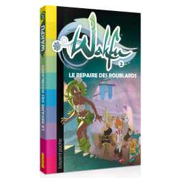 WAKFU Volume 2: Le repaire des roublards – Novel