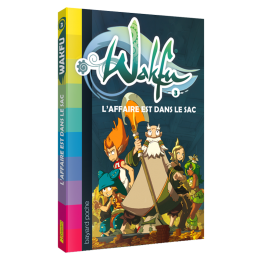 WAKFU Volume 3: L'affaire est dans le sac – Novel