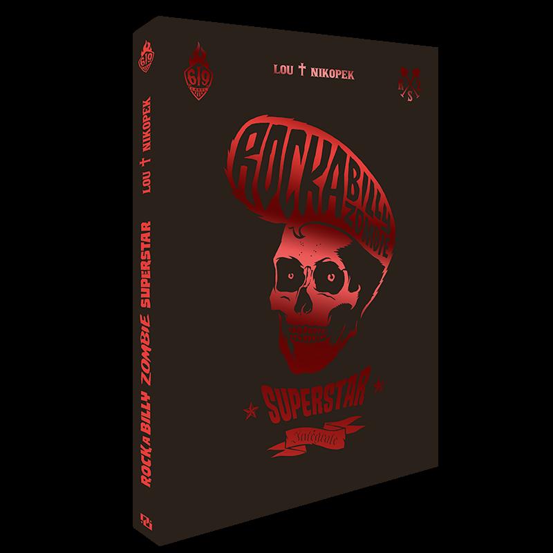 Rockabilly Zombie Superstar – Complete Edition
