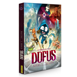 Le roman du film Dofus – Livre I : Julith