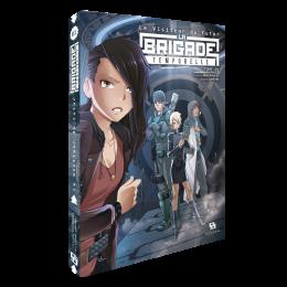 Le Visiteur du futur: La Brigade temporelle – Volume 1